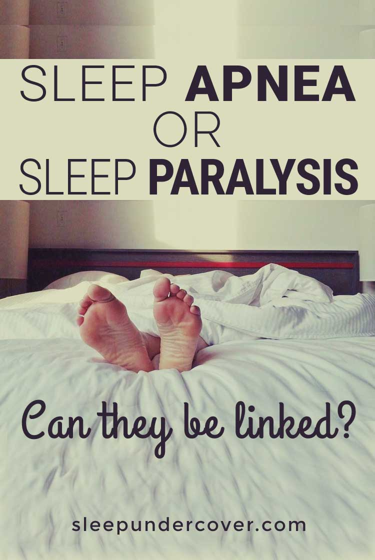 - SLEEP APNEA OR SLEEP PARALYSIS Are they linked? - Sleep paralysis can be scary and sleep apnea can even be dangerous to your health. But the good news is that treatment options are available.