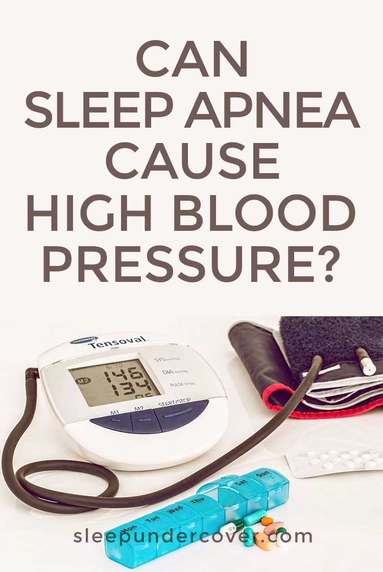 - CAN SLEEP APNEA CAUSE HIGHT BLOOD PRESSURE - Since sleep apnea and high blood pressure often go hand in hand, researchers are often looking for clues as to why.