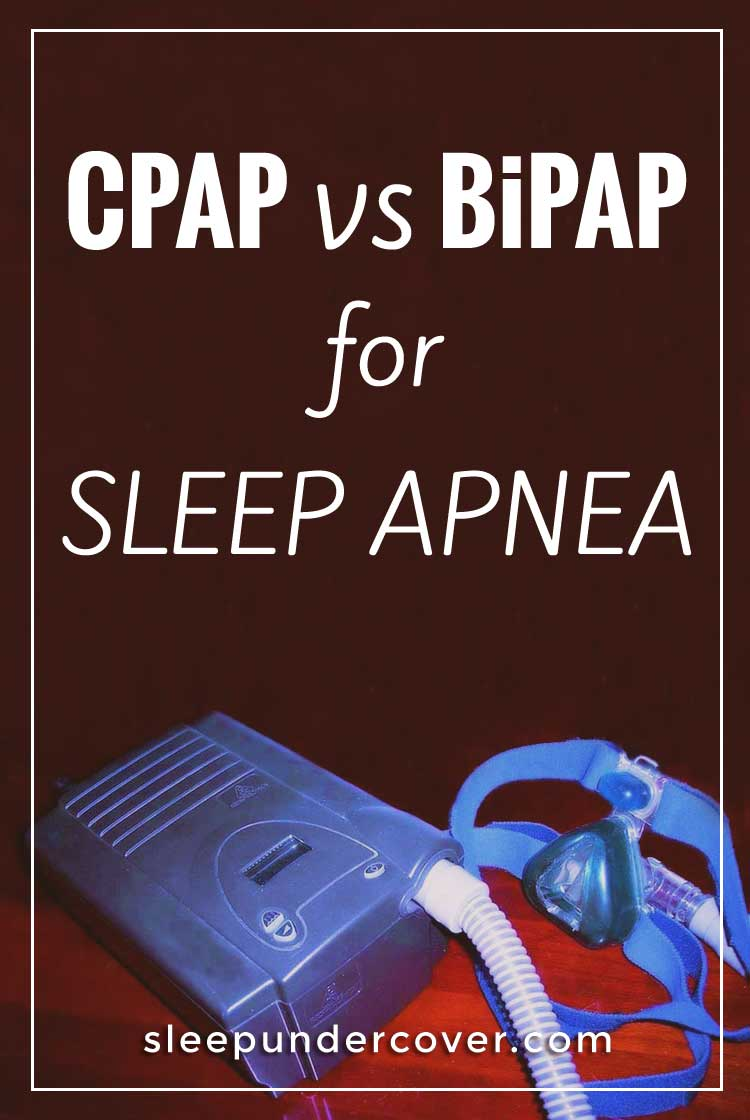 - CPAP VS BIPAP FOR SLEEP APNEA - Which is better—CPAP or BiPAP? People with sleep apnea who make use of CPAP and BiPAP machines often find that sleeping with a mask attached to a machine by a tube can be a bit uncomfortable at first.