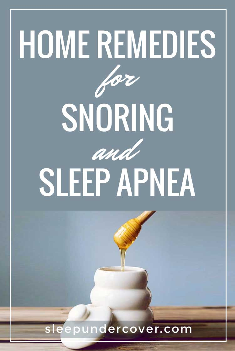 - HOME REMEDIES FOR SNORING AND SLEEP APNEA - If you are snoring due to mild sleep apnea, there are various natural remedies you can apply.