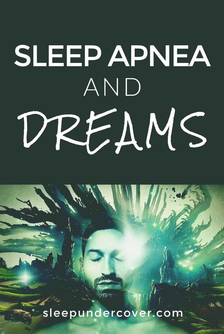 - SLEEP APNEA AND DREAMS - People who suffer from sleep apnea may find that they are having more bad dreams than most people. Although no one can say exactly why this is, experts have come performed research and tried to come up with some theories.
