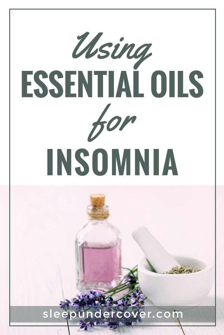 - USING ESSENTIAL OILS FOR INSOMNIA - As part of a natural, holistic life, many people are looking to essential oils to solve their health problems—including insomnia.