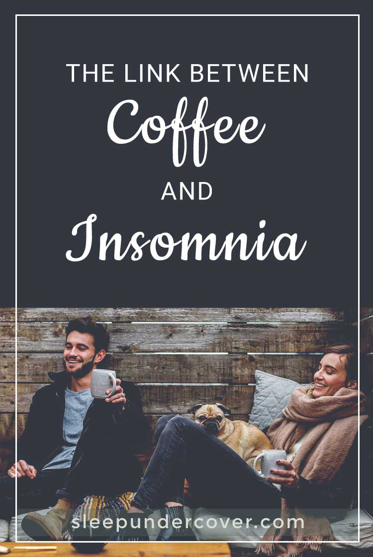 - THE LINK BETWEEN COFFEE AND INSOMNIA - When it comes to caffeine, not everyone experiences it in the same way so the decisions you make about caffeine and insomnia should be related to your own individual needs.