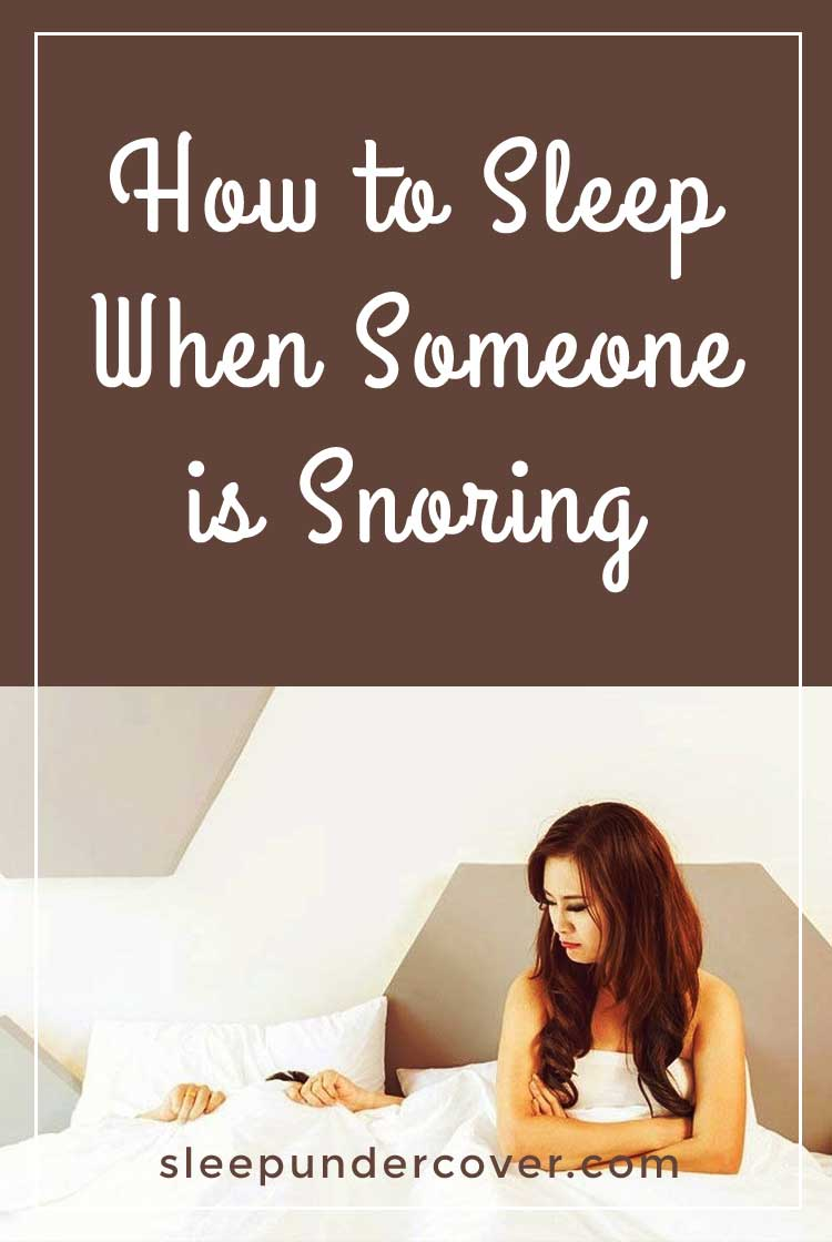 - HOW TO SLEEP WHEN SOMEONE IS SNORING - Getting rid of snoring is obviously an ideal goal, but that may not be very realistic in some cases. Try these tips and tricks to see if you can get a better night's sleep which will lead to a better quality of life!