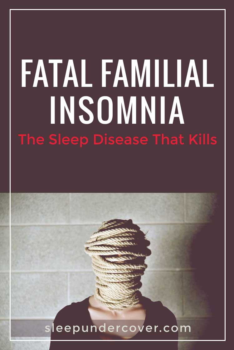- FATAL FAMILIAL INSOMNIA - This is very similar to typical insomnia and may not cause alarm in the beginning, but eventually it leads to the complete loss of the ability to fall asleep.