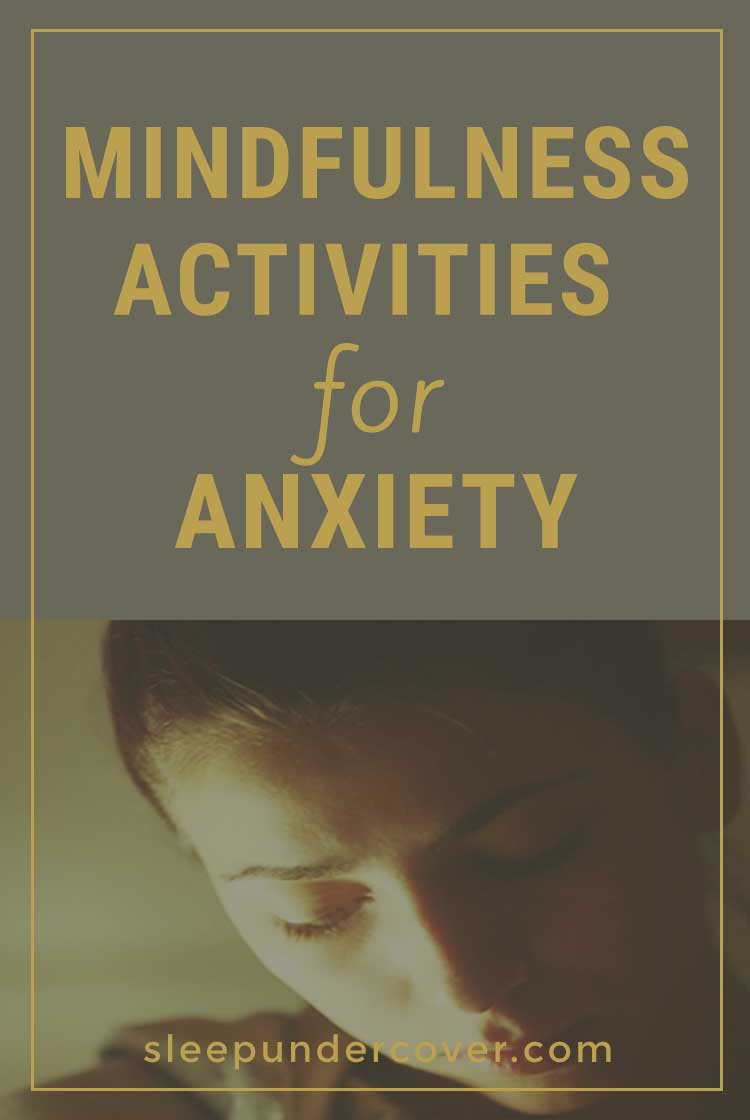 - MINDFULNESS ACTIVITIES FOR ANXIETY - Mindfulness exercises for anxiety can be useful for all types of people in all kinds of situations and struggles.