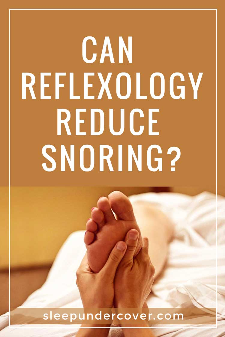 - CAN REFLEXOLOGY REDUCE SNORING ? - The focus of reflexology for snoring will be to stimulate the organs in relationship with the respiratory system.
