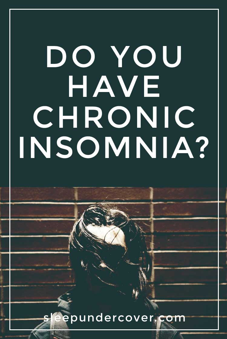 - DO YOU HAVE CHRONIC INSOMNIA ? - Chronic insomnia can be a primary condition, or a symptom of another underlying health condition. Because the cure for insomnia is related to the cause, it's important to find out what is causing your insomnia in order to figure out the most effective remedy.