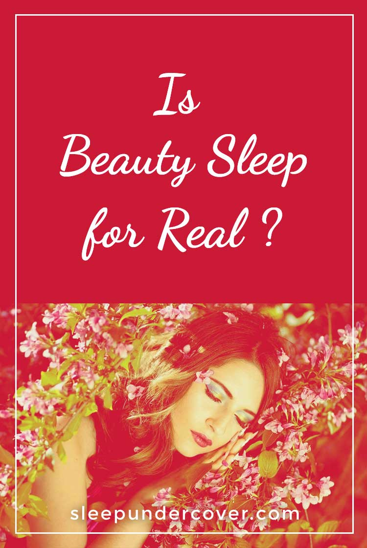 - IS BEAUTY SLEEP REAL ? - Your body repairs and recovers itself while you are sleeping, restoring your physical energy & youthful appearance.