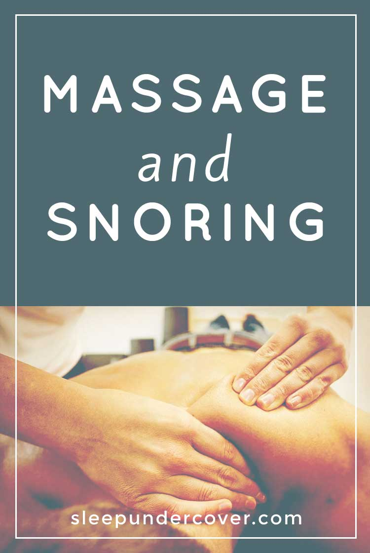 - MASSAGE AND SNORING - There are certainly natural methods to reduce the volume and frequency of snoring, try if massage will work for you!