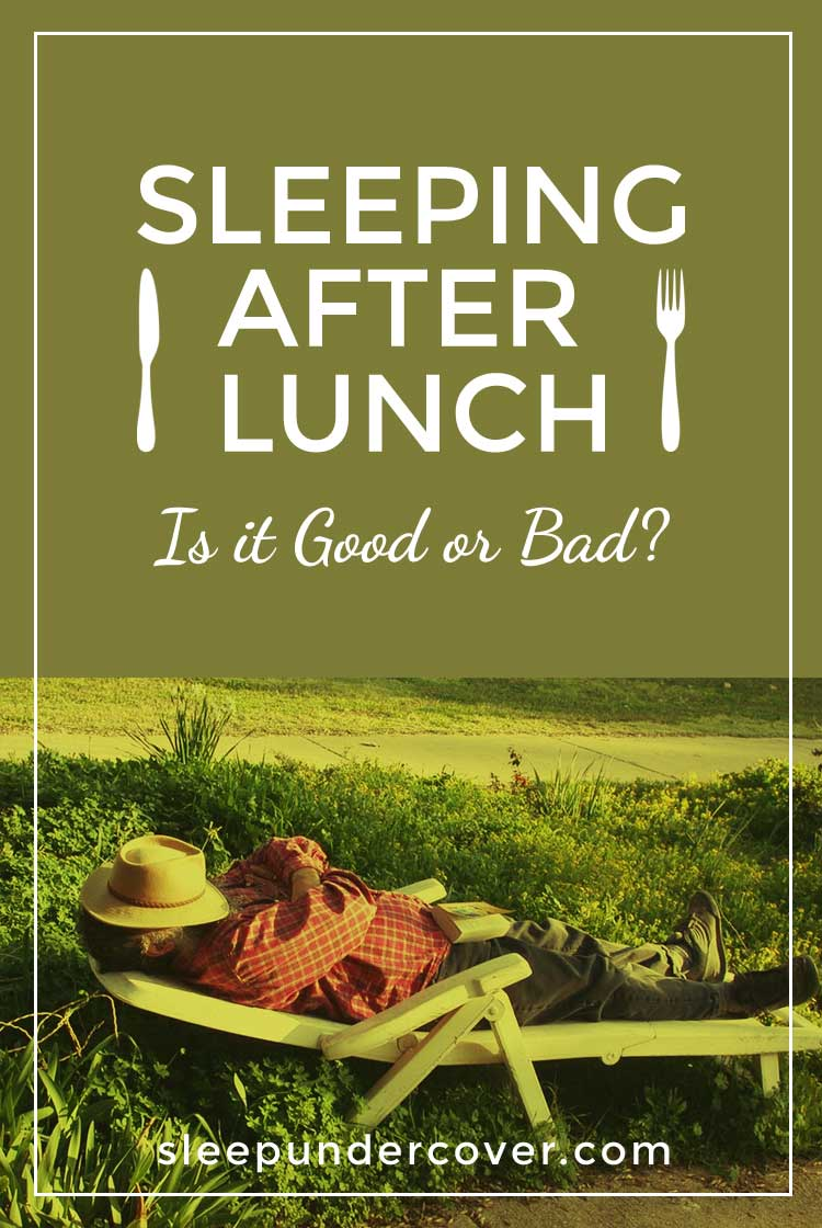 - SLEEPING AFTER LUNCH GOOD OR BAD ? - Napping has also been shown to have positive psychological results offering relaxation, rejuvenation, and a bit of a feeling of a mini-getaway from life.