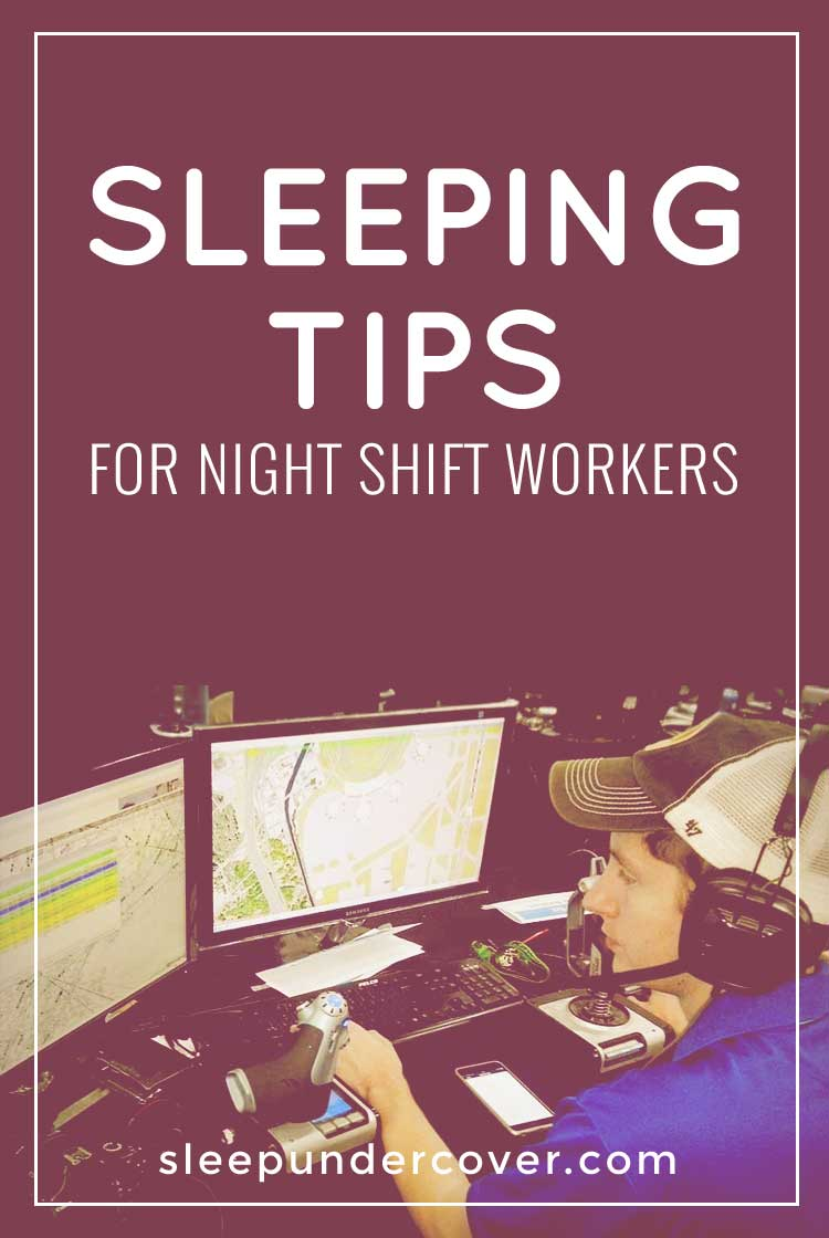 - SLEEPING TIPS FOR NIGHT SHIFT WORKERS - Here are some great tips to help night shift workers build healthy habits and discipline into their sleep schedules.
