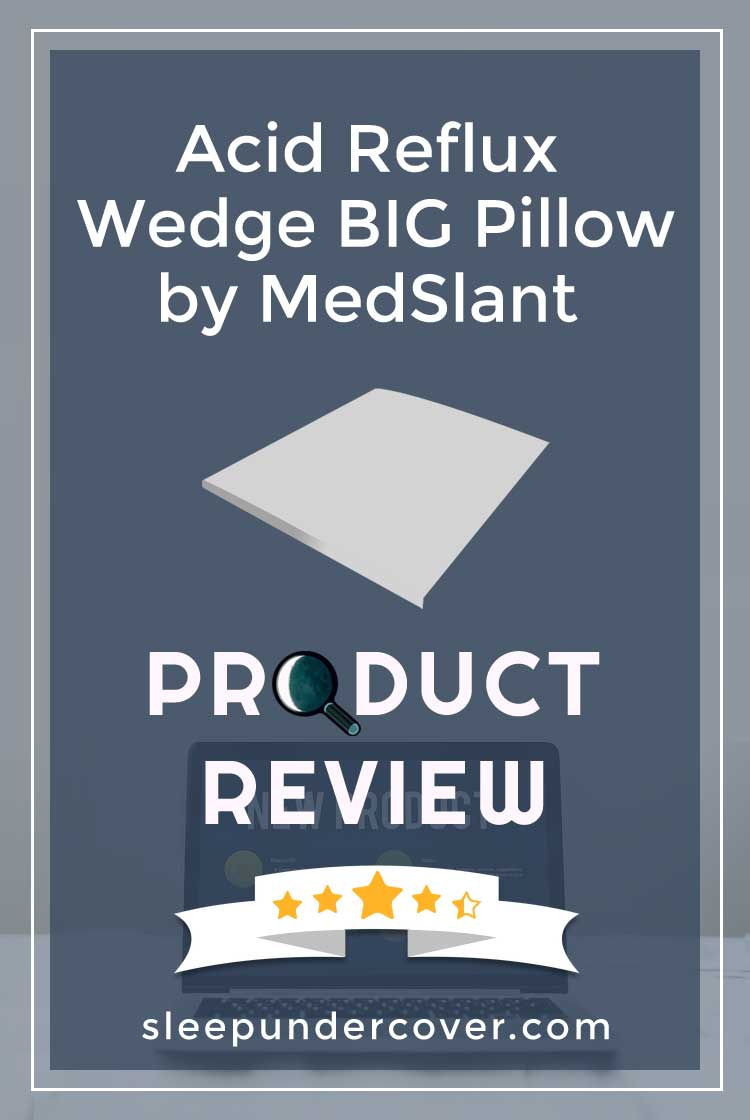 - ACID REFLUX WEDGE BIG PILLOW BY MEDSLANT REVIEW - We'll explore the features and benefits that you will find to be useful about this product.