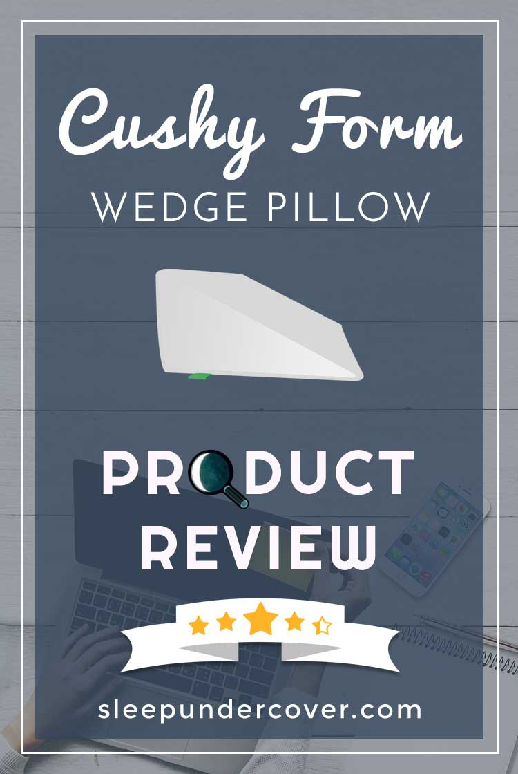 - CUSHY FORM WEDGE PILLOW WITH MEMORY TOP REVIEW - We'll take an in depth look at the Cushy Form Wedge Pillow with Memory Top, to see how it measures up and if it might be right for you.
