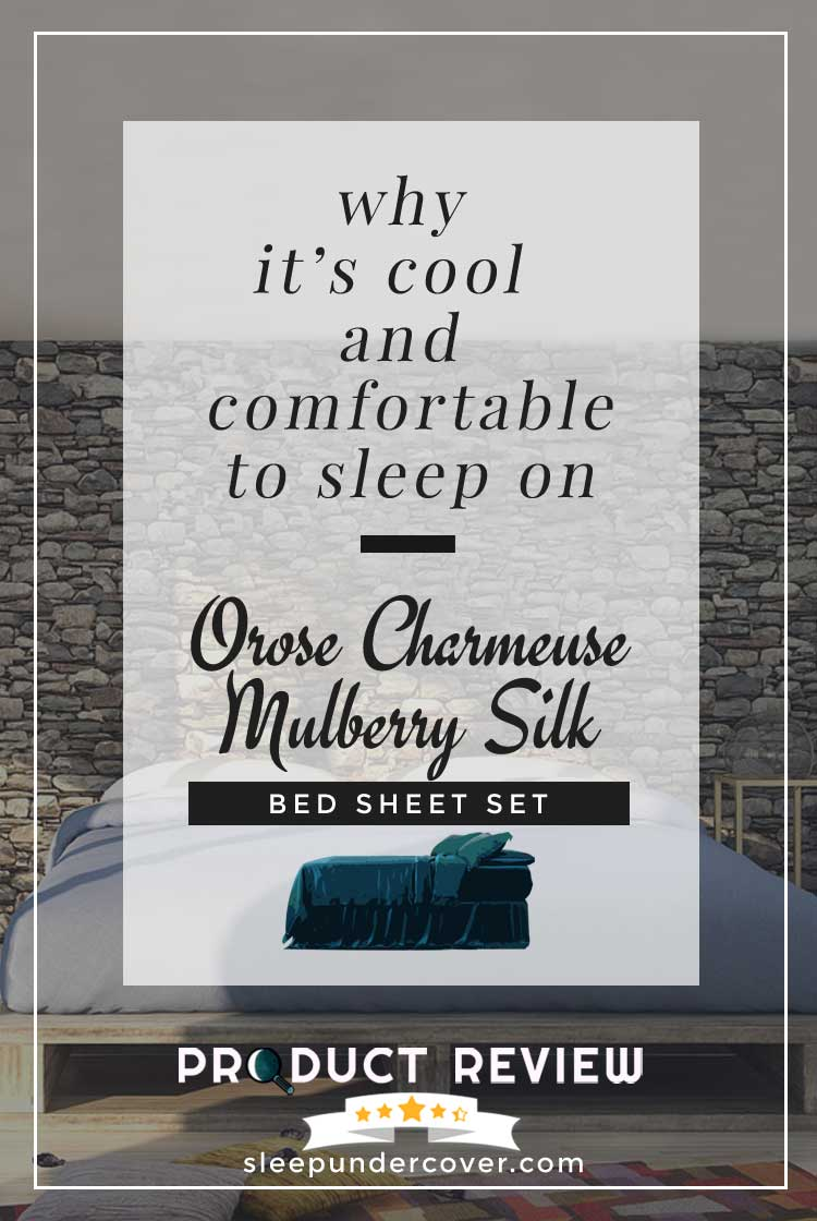 - OROSE CHARMEUSE MULBERRY SILK BED SHEET SET - We'll review and take a look at this silk bed sheet set, digging deep to find out all of the pertinent details.