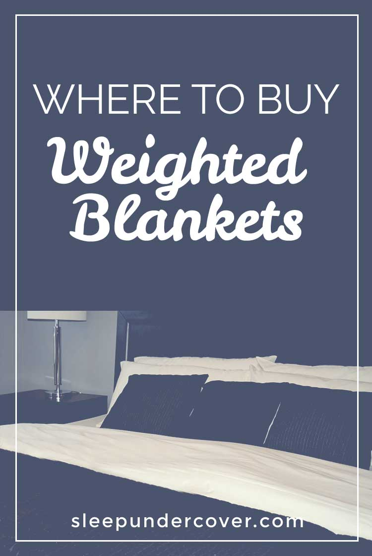 - WHERE TO BUY WEIGHTED BLANKETS - Bringing relief to sleep issues, stress, pain and so much more, weighted blankets can help, a wide variety of options are available.