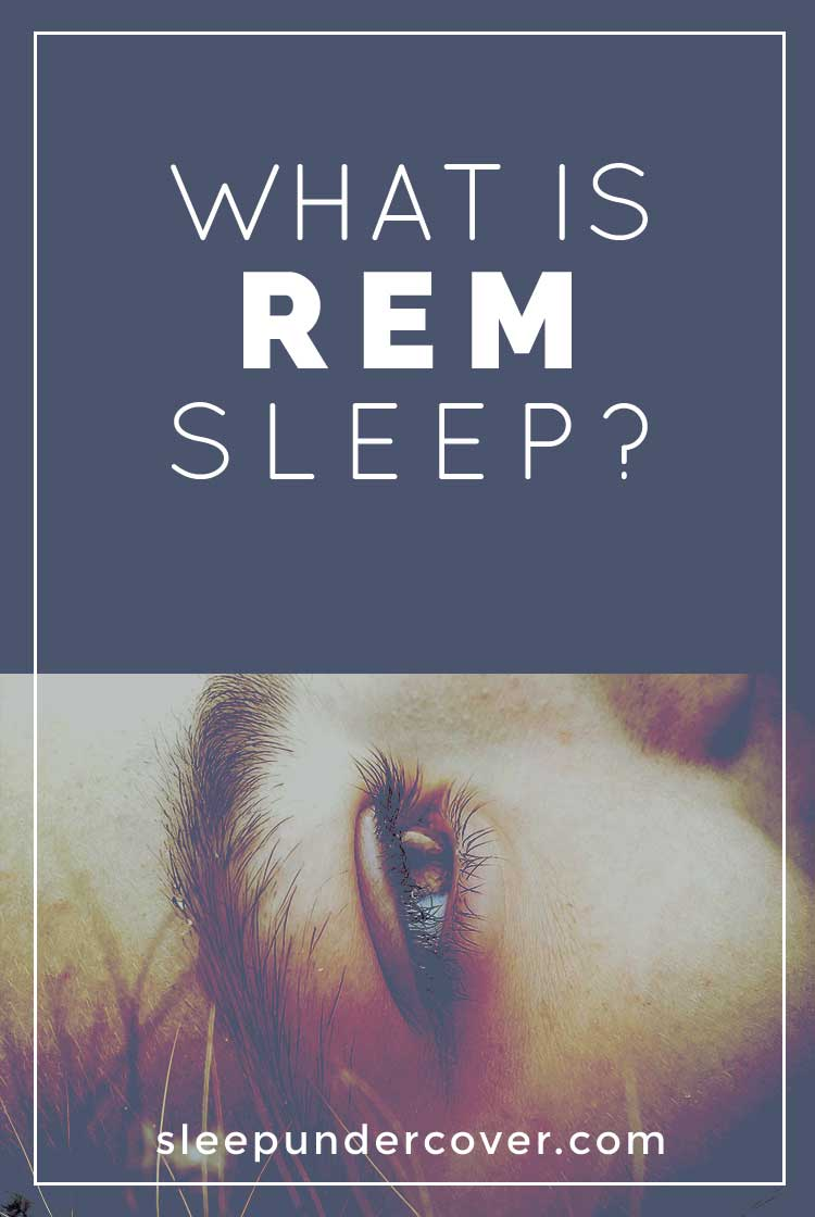 - WHAT IS REM SLEEP ? - One of these important stages of sleep is Rapid Eye Movement, or REM sleep. This stage of sleep is characterized by the fact that the eyes tend to move in a jerky fashion, back and forth, up and down.