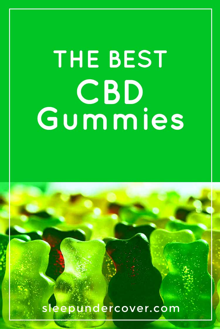 - BEST CBD GUMMIES - CBD gummies offer an excellent natural alternative, Here, we'll give you a rundown of the best CBD gummies and what they have to offer.